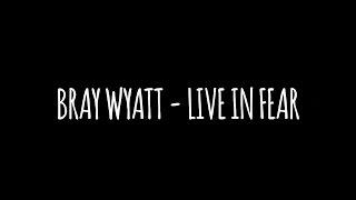 """WWE: """"Live In Fear"""" (Bray Wyatt) Lyrics - YouTube"""