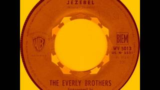 The Everly Brothers - Jezebel.
