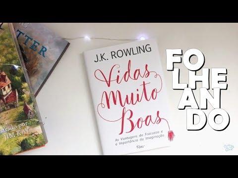 FOLHEANDO | VIDAS MUITO BOAS - J.K. Rowling | Memórias de uma Leitora