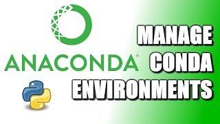 How To Manage Conda Environments