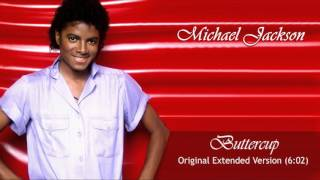Michael Jackson - Buttercup (Original Extended Version)