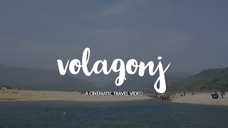 Volaganj  A Cinematic Travel film
