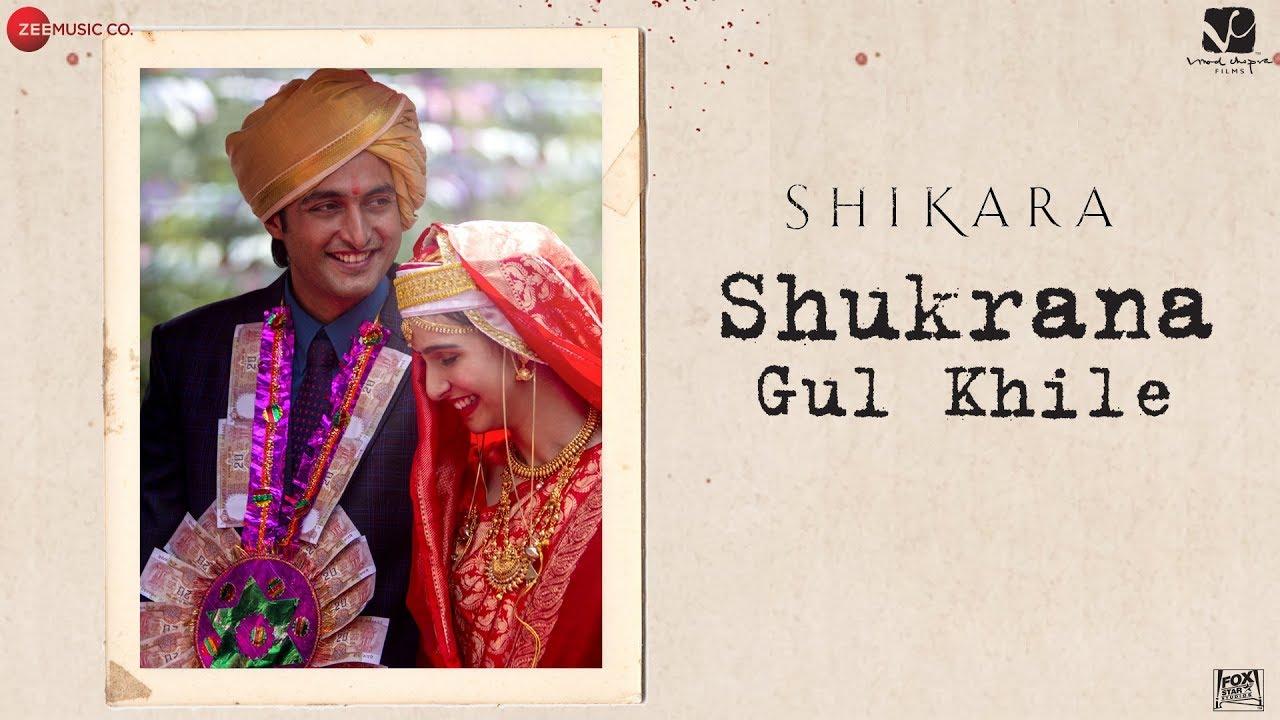 Shukrana Gul Khile Lyrics - Shikara Movie 2020 - #LyricsBeat