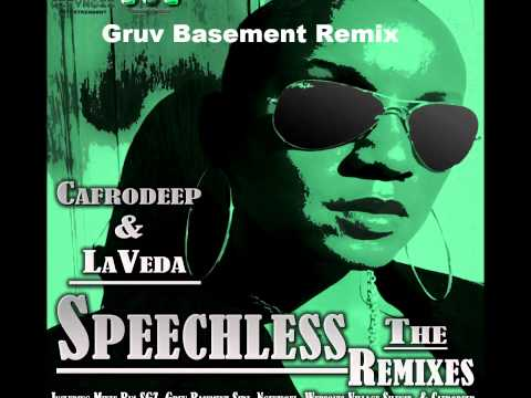 Cafrodeep Feat. LaVeda - Speechless (The Remixes)