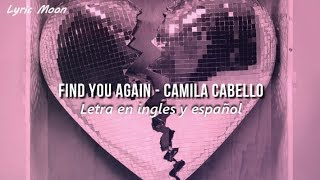 Mark Ronson - Find U Again ft. Camila Cabello (Lyrics) (Letra en inglés y español)