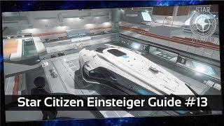 Star Citizen Einsteiger Guide #13 Was kann ich im Hangar machen? [Deutsch]