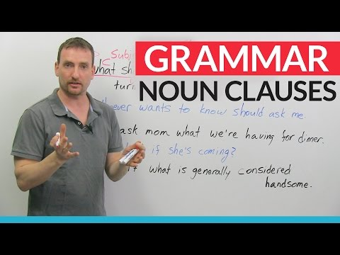 Advanced English Grammar: Noun Clauses