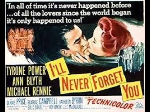 I'll Never Forget You 1951 Full Movie