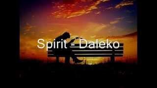 Spirit - Daleko