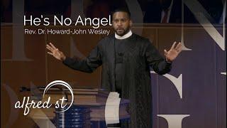 "December 8, 2019 ""He's No Angel"", Rev. Dr. Howard-John Wesley"