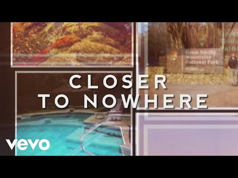 Closer to Nowhere Lyric Video