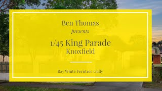 1/45 King Parade, Knoxfield - Ray White Ferntree Gully