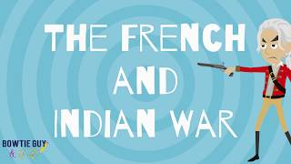 The French & Indian War - Educational Social Studies History Video For Elementary Students & Kids