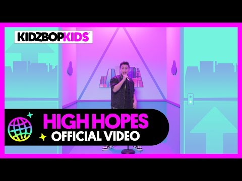 KIDZ BOP Kids - High Hopes (Official Music Video) [KIDZ BOP 39] - KIDZ BOP