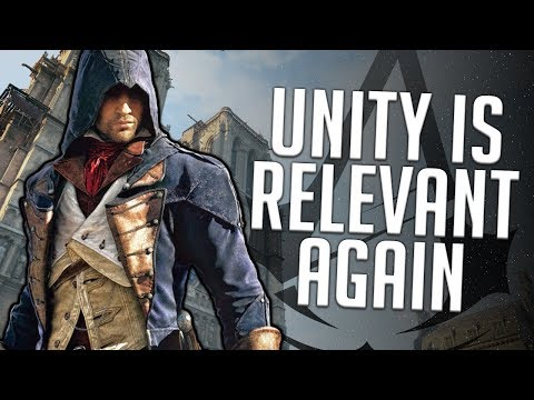 Assassin's Creed Unity is Relevant Again, So...