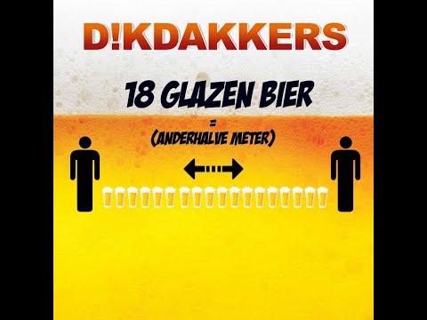 Dikdakkers - 18 glazen bier = 1,5 meter
