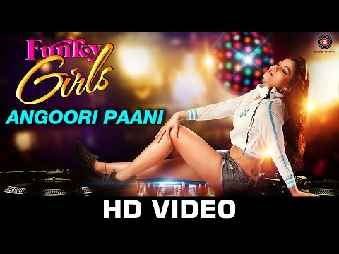 Angoori Paani Funky Girls  Prakriti Kakar