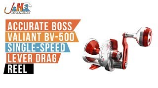 Accurate Boss Valiant BV-500 Single-Speed Lever Drag Reel | J&H Tackle