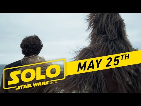 Solo: A Star Wars Story (Trailer 'Super Bowl 2018')