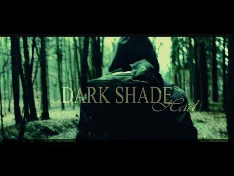 Dark Shade - Dark Shade - Had (Official video)