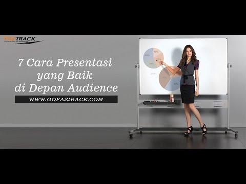 Video 7 Cara Presentasi yang Baik di Depan Audience
