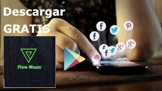 Flow Music - Descarga Musica Gratis Para Android