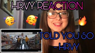 HRVY Reaction || Told You So   HRVY