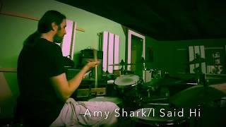 Amy SharkI Said HiDrum Cover By Flob234
