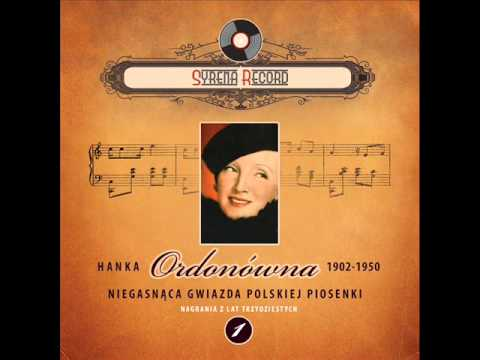 Hanka Ordonówna - Piosenka o zagubionym sercu (Syrena Record)