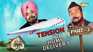 Most Hilarious Punjabi Comedy Movie | Tension Di Home Delivery | Part 2 | Ghuggi | B N Sharma