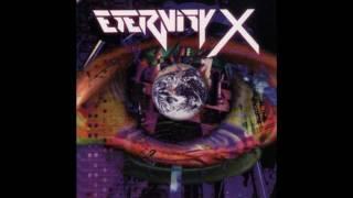 Eternity X - Crawl before you Walk