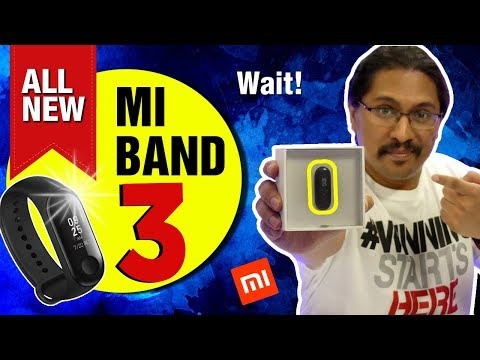 Mi Band 3 - The Wow fitness band ? | Pros Cons