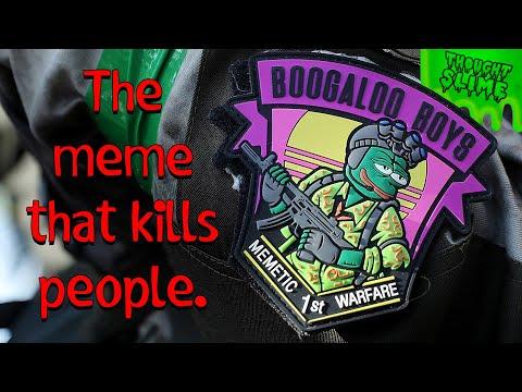 The Boogaloo Boys: A meme that kills people.