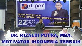 DR. RIZALDI PUTRA-MOTIVATOR INDONESIA TERBAIK