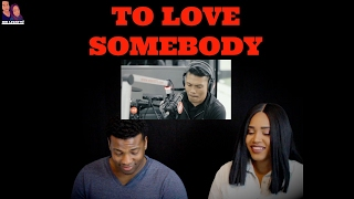 """Roland 'Bunot' Abante """"To Love Somebody"""" REACTION"""