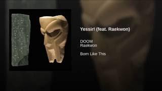 Yessir! (feat. Raekwon)