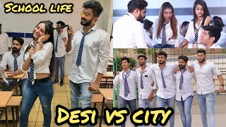 School Life of Desi VS City || Half Engineer