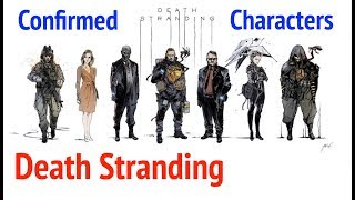 Death Stranding: Main Characters (and Confirmed Extras)