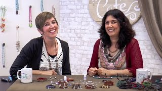Artbeads Cafe – Making Multi-Strand Leather Bracelets With Cynthia Kimura And Candie Cooper