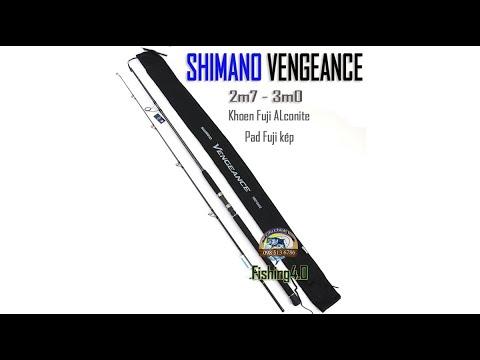 Cần câu SHIMANO VENGEANCE 2m7 3m0 Chính Hãng,Siêu Cảm Giác