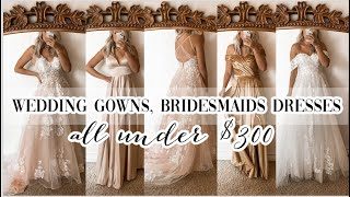 WEDDING GOWNS & BRIDESMAID DRESSES UDER $300 | JJsHouse Review!