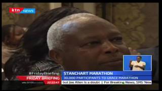 Friday Briefing: StanChart Marathon received sponsorship amounting to Ksh150m