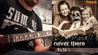 Sum 41   Never There Guitar Cover