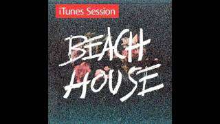 Beach House - Gila (iTunes Session)