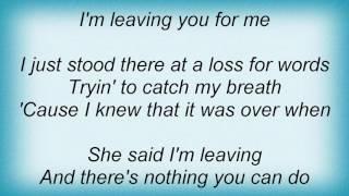 Aaron Tippin - I'm Leaving Lyrics