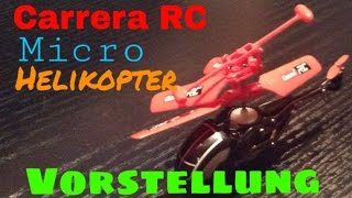 Carrera RC Micro Helicopter - Vorstellung