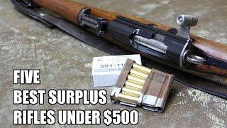 5 Best Surplus Rifles Under $500   TFBTV