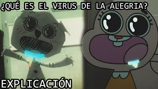 ¿Qué es el Virus de la Alegria? | El Virus de la Alegria de El Increíble Mundo de Gumball EXPLICADO