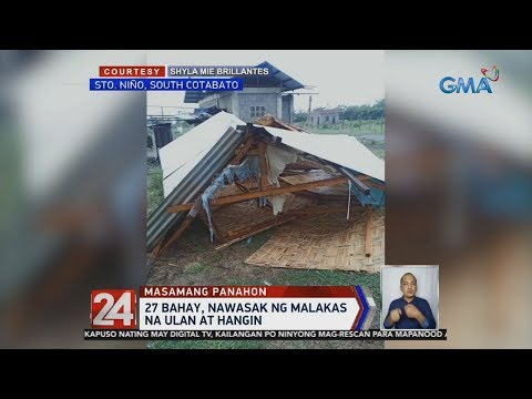 [GMA]  24 Oras: Bad weather rips frontliner tent in Mt. Province, wounds resident in S. Cotabato