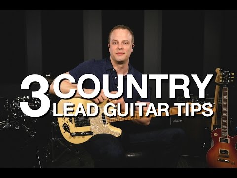 3 Country Lead Guitar Tips - Free Guitar Lesson